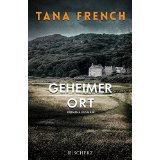 Tana French, Geheimer Ort